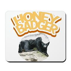 Honey Badger Mousepad