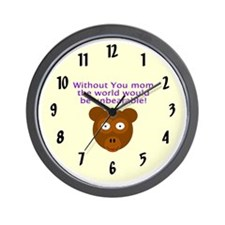 Without you mom Wall Clock