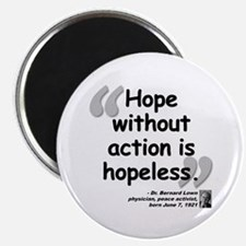 """Lown Hope Quote 2.25"""" Magnet (100 pack)"""