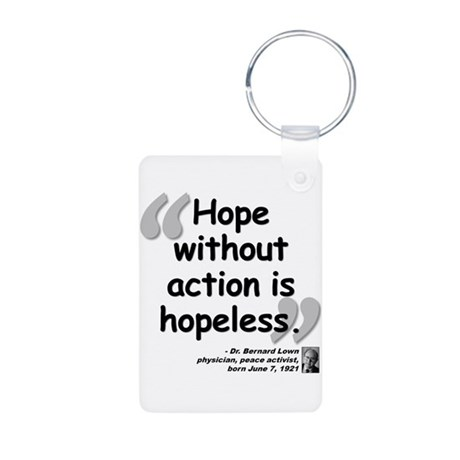 Lown Hope Quote Aluminum Photo Keychain