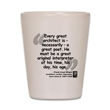 Wright Poet Quote Shot Glass