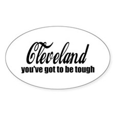 Cleveland You've got to be tough Decal
