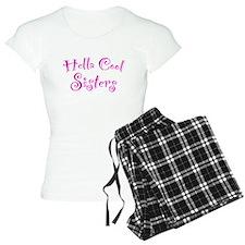 Hella Cool Sisters Pajamas