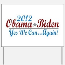 Obama 2012 Yes We Can Yard Sign