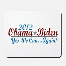 Obama 2012 Yes We Can Mousepad