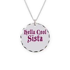 Hella Cool Sista Necklace