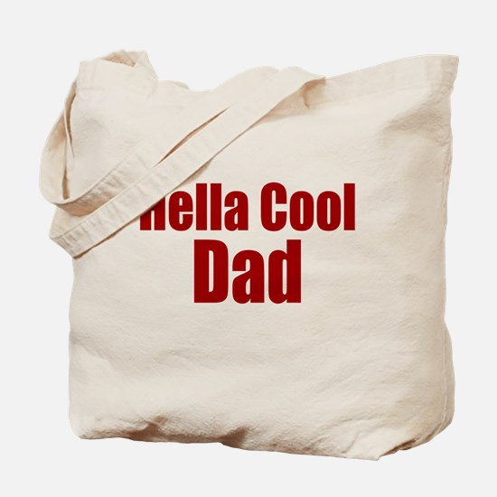 Hella Cool Dad Gift Tote Bag