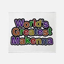 World's Greatest Makenna Throw Blanket