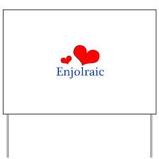 Enjolraic Yard Sign