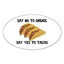 Funny Drugs Tacos Decal