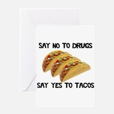 Funny Drugs Tacos Greeting Card