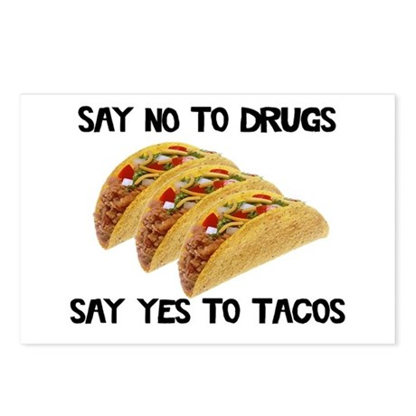 Funny Drugs Tacos Postcards (Package of 8)