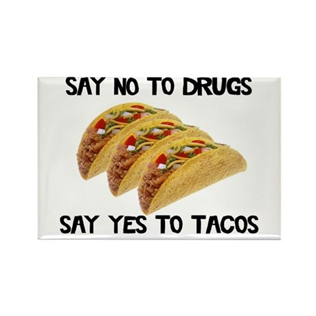 Funny Drugs Tacos Rectangle Magnet (10 pack)