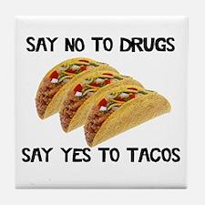 Funny Drugs Tacos Tile Coaster