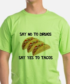 Funny Drugs Tacos T-Shirt