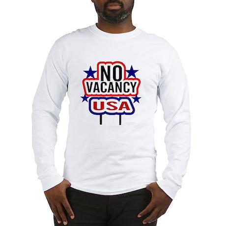 USA NO Vacancy Long Sleeve T-Shirt