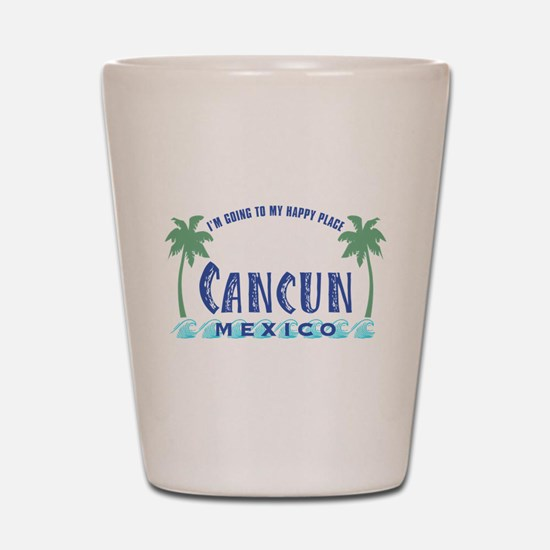 Cancun Happy Place - Shot Glass