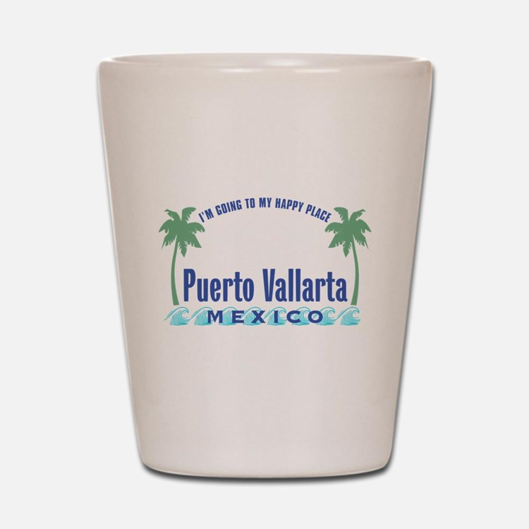 Puerto Vallarta Happy Place - Shot Glass