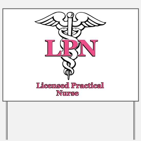 Cute Licensed practical nurse Yard Sign