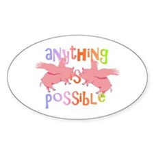 Anything is Possible Decal