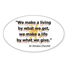 Churchill What We Give Decal