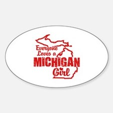 Everyone Loves a Michigan Girl Sticker (Oval)