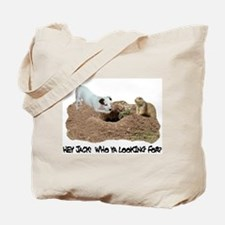 JACK RUSSELL AND PRAIRIE DOG Tote Bag