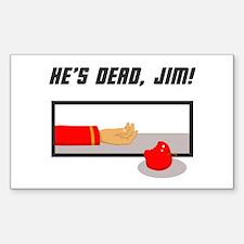 He's Dead Jim Decal