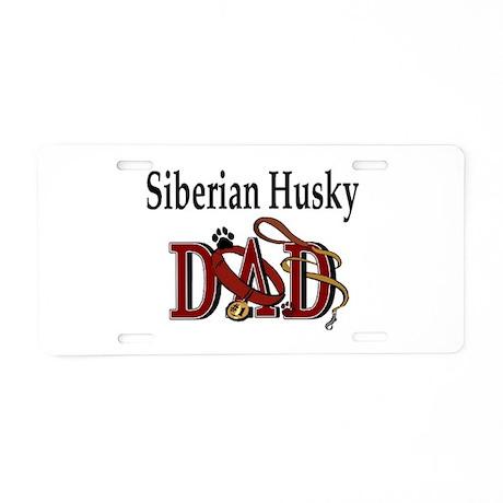 Siberian Husky Dad Aluminum License Plate