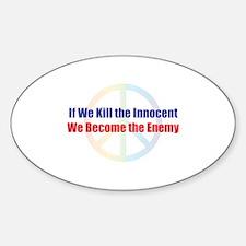 Kill the Innocent Oval Decal