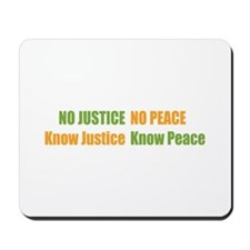 No Justice No Peace Mousepad