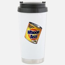 Funny Can Of Whoop Ass Travel Mug