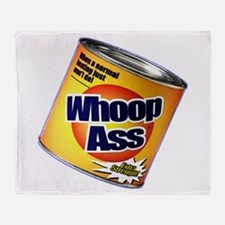 Funny Can Of Whoop Ass Throw Blanket
