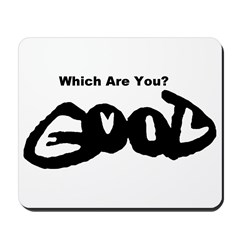 Are You Good or Evil? Mousepad