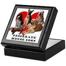 Desperate House Dogs Keepsake Box