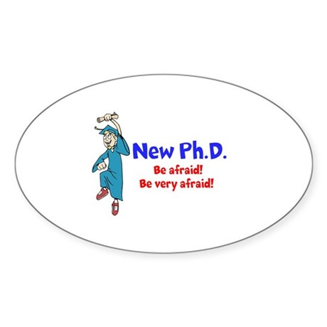 New Ph.D. Sticker (Oval)