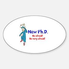 New Ph.D. Sticker (Oval)