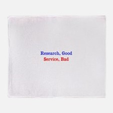 Research, Good / Service, Bad Throw Blanket