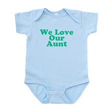 We Love Our Aunt Infant Bodysuit