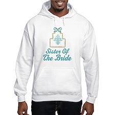 Sister of the Bride Wedding Cake Hoodie