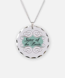 Sister of the Bride Beautiful Necklace