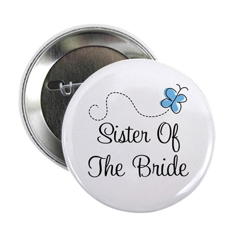 """Sister of the Bride Blue Butterfly 2.25"""" Button"""