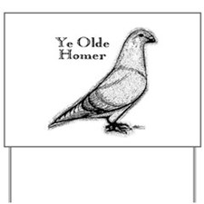 Ye Olde Homer Yard Sign