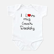 I Love My Geek Daddy Infant Creeper
