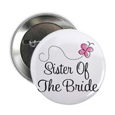 """Sister of the Bride Pink Butterfly 2.25"""" Button"""