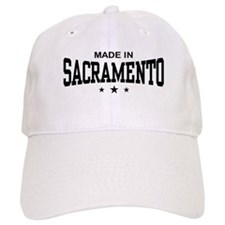 Made In Sacramento Baseball Cap
