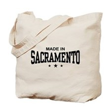 Made In Sacramento Tote Bag