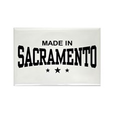 Made In Sacramento Rectangle Magnet