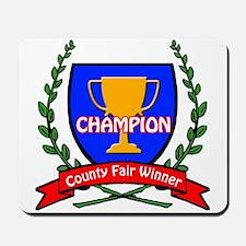County Fair Winner Mousepad
