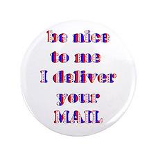 "nice mailman 3.5"" Button"